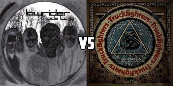 Lowrider vs Truckfighters