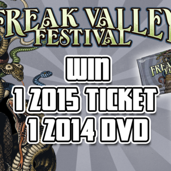 Freak Valley Festival Giveaway : Win 1 Ticket & 1 DVD !