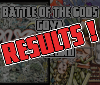 Goya vs Dopelord : Vote Results