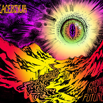 Lacertilia –  Crashing Into The Future
