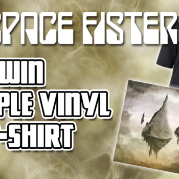 Space Fisters Giveaway : Win 1 Vinyl + 1 T-Shirt