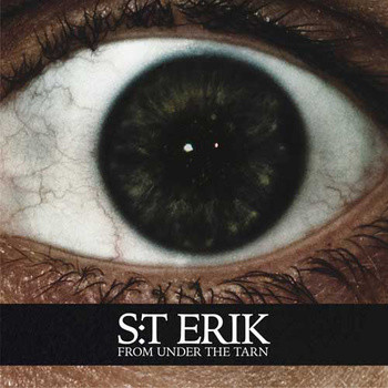 S:t Erik – From Under The Tarn