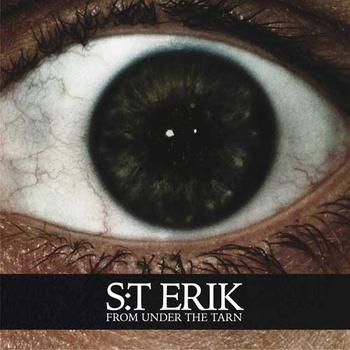 S:t Erik – From Under The Tarn