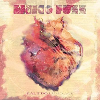 Libido Fuzz – Kaleido Lumo Age