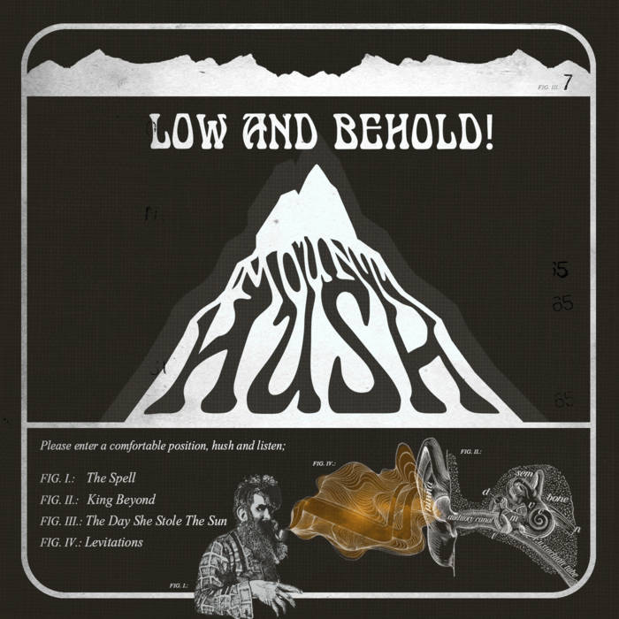 Mount Hush – Low And Behold !