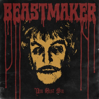 Beastmaker – You Must Sin Review