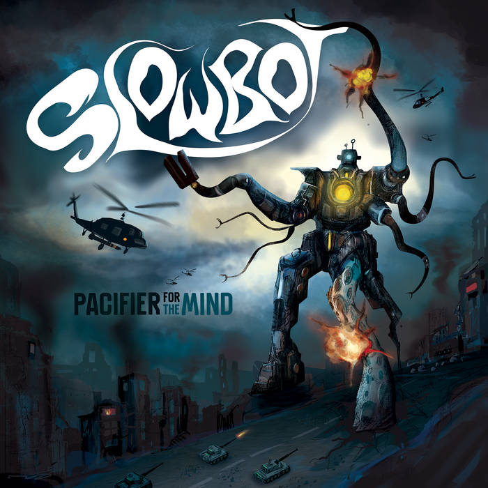 Slowbot – Pacifier For The Mind Review