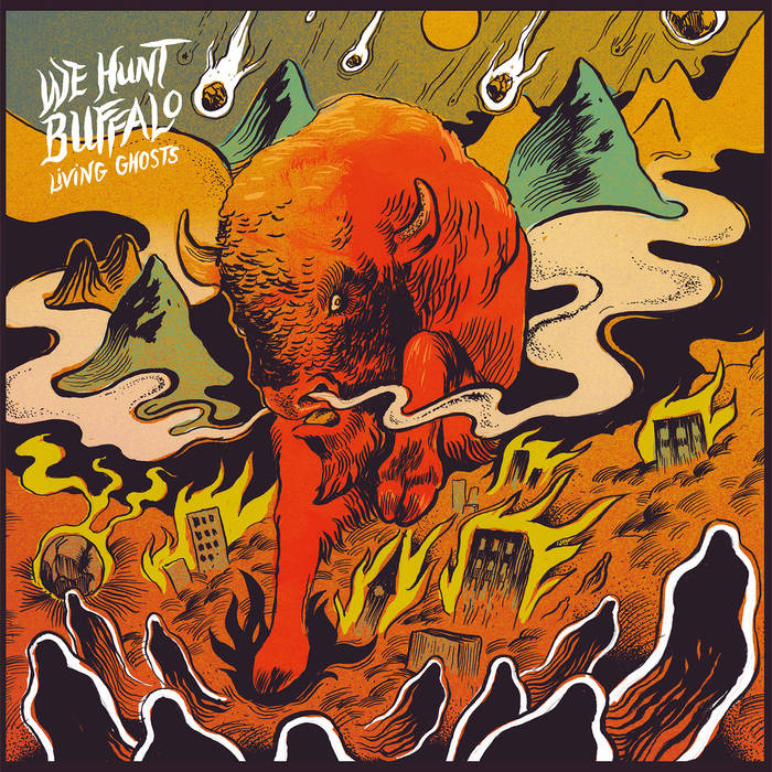 We Hunt Buffalo – Living Ghosts Review