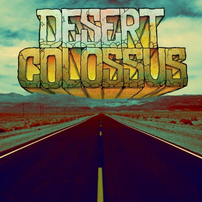 Desert Colossus – Self-Titled Review