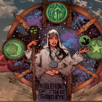 Bad Acid – Revelations Of The Third Eye Review