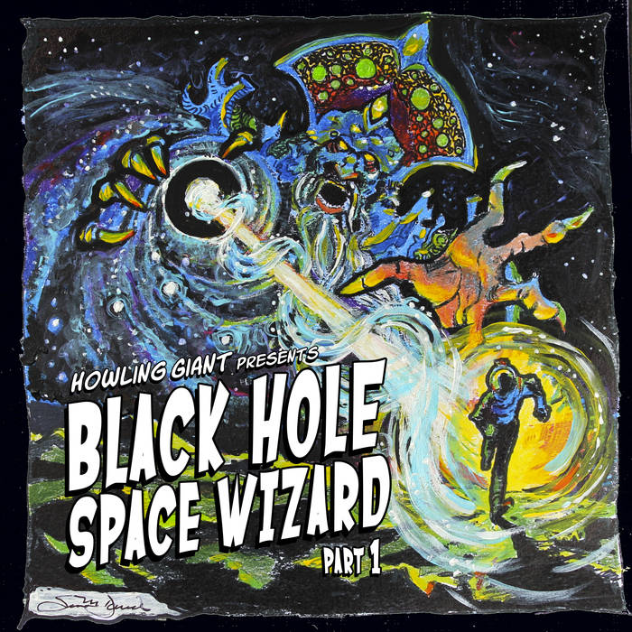 Howling Giant – Black Hole Space Wizard Review