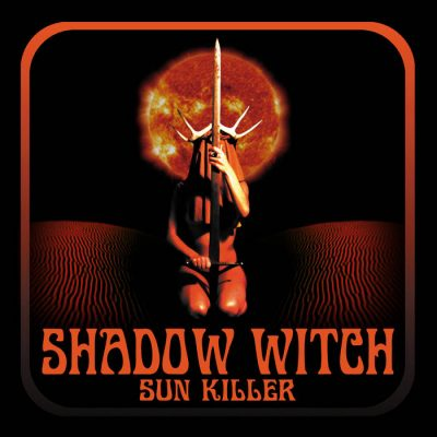 Shadow Witch – Sun Killer Review