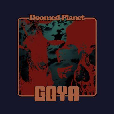 Goya – Doomed Planet Review
