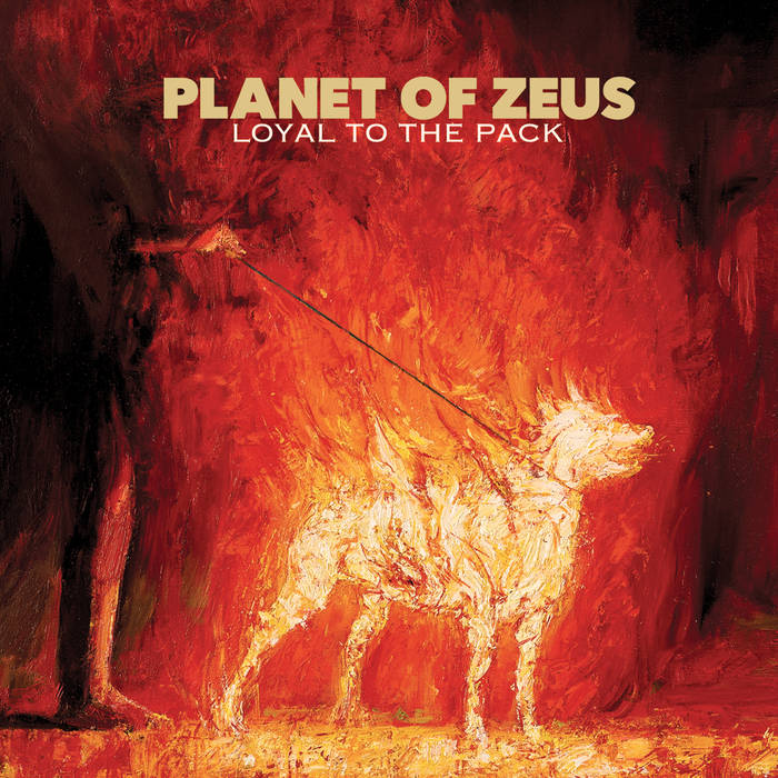 Planet Of Zeus – Loyal To The Pack Review