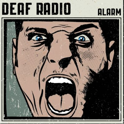 Deaf Radio – Alarm Review