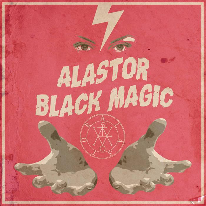 Alastor – Black Magic Review