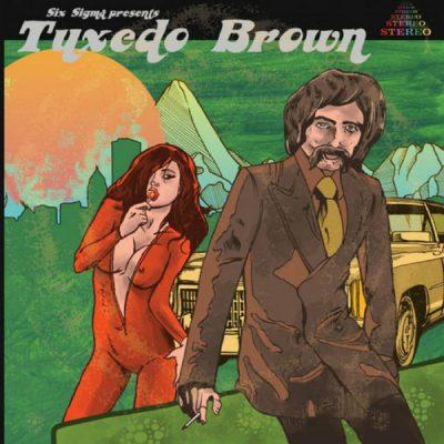 Six Sigma – Tuxedo Brown Review