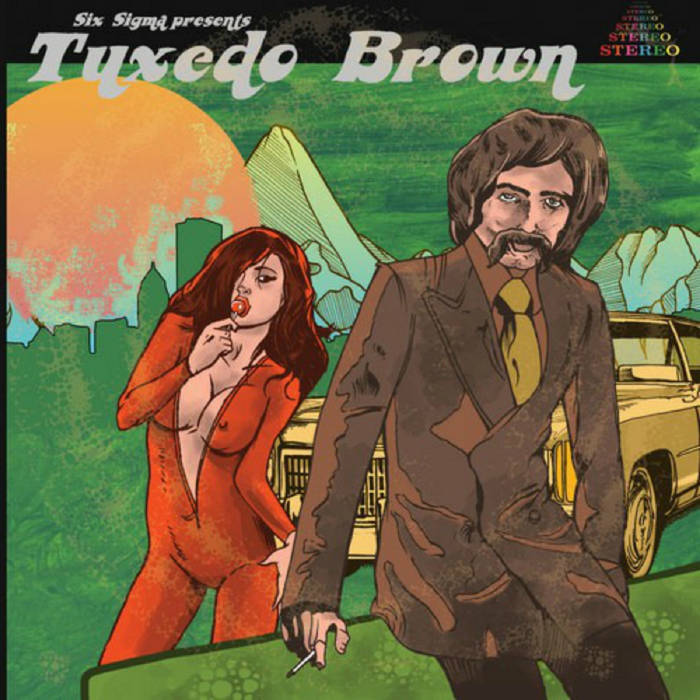 Six Sigma – Tuxedo Brown Review