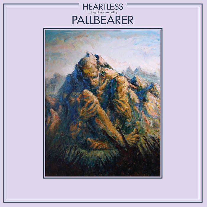 Pallbearer – Heartless Review