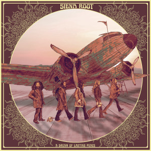 Siena Root – A Dream Of Lasting Peace Review