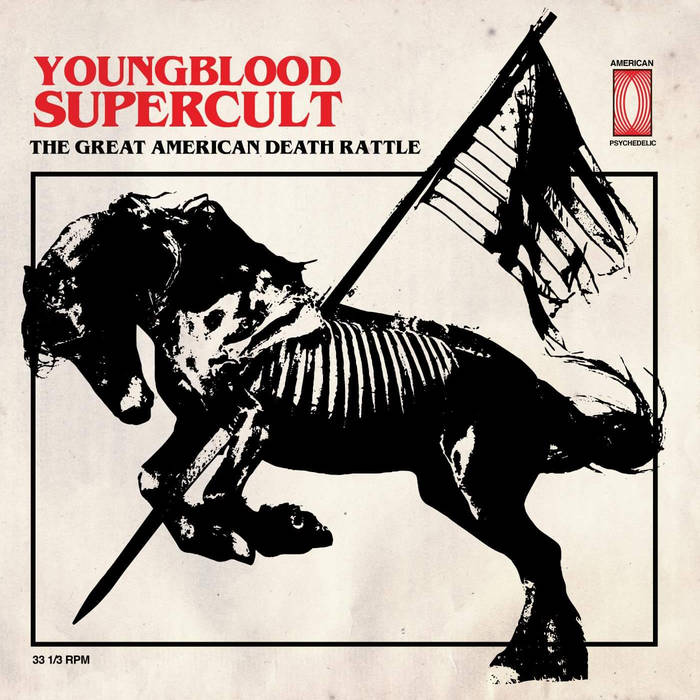 Youngblood Supercult – The Great American Death Rattle Review