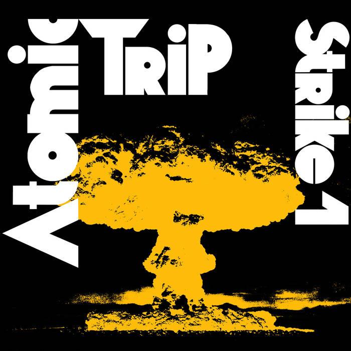 Atomic Trip – Strike 1 Review