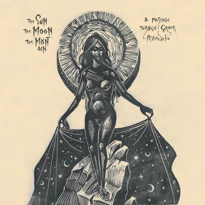 The Sun, The Moon, The Mountain: A Passage Through Greek Psychedelia (Various Artists) Review