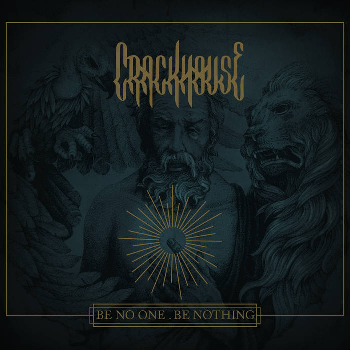 Crackhouse – Be No One. Be Nothing Review
