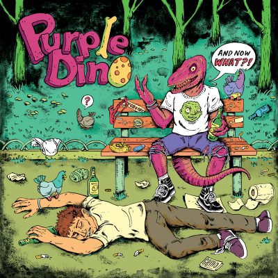 First Listen & Review : Purple Dino – And Now What ?!