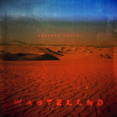 Redhead Match – Wasteland Review