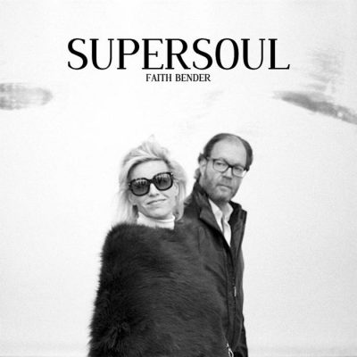 Supersoul – Faithbender Review