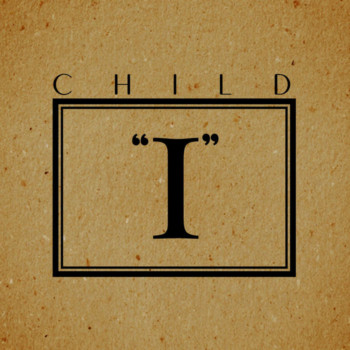 """CHILD – """"I"""" Review"""