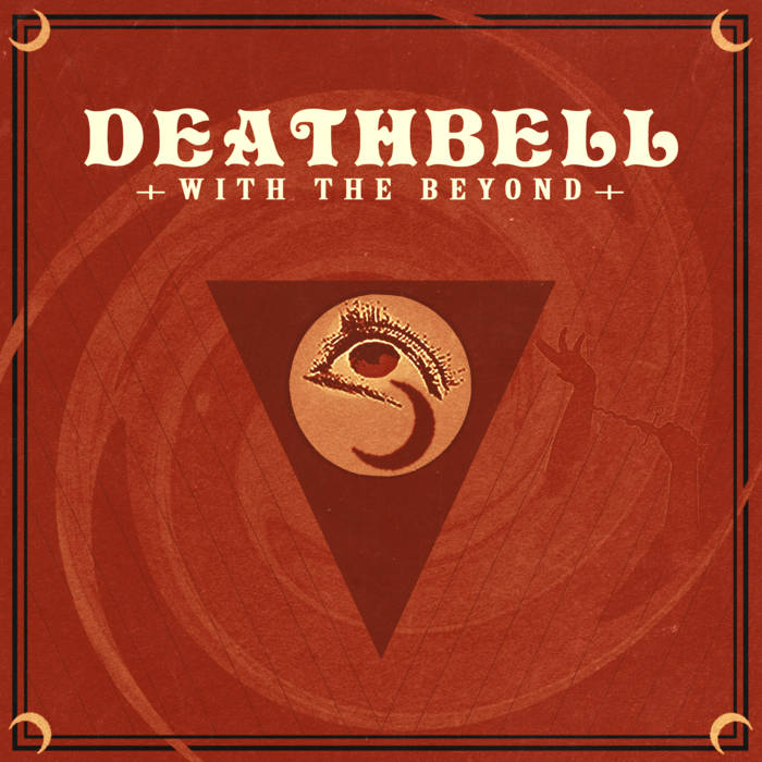 Deathbell – With The Beyond Review