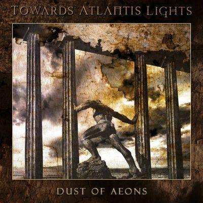 Toward Atlantis Lights – Dust Of Aeons Review