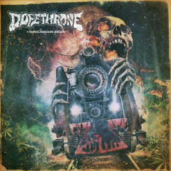 Dopethrone – Transcanadian Anger Review