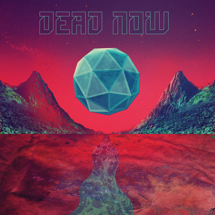 Dead Now – Selftitled Review