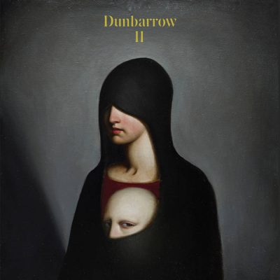 Album Premiere & Review : Dunbarrow – II