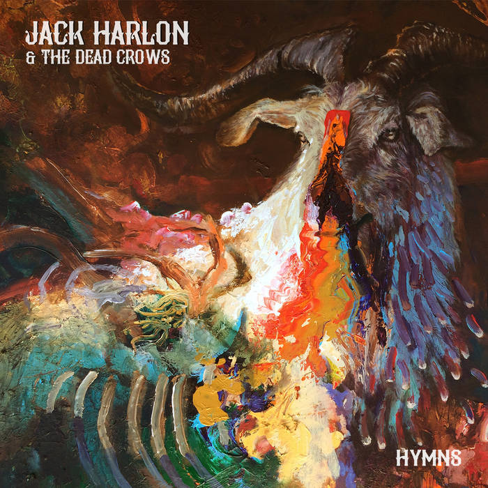 Jack Harlon & The Dead Crows – Hymns Review