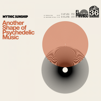 Mythic Sunship – Another Shape of Psychedelic Music Review