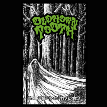 Old Horn Tooth – From the Ghost Grey Depths Review