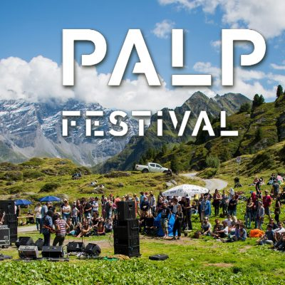 Fuzzy Giveaway : tickets for the Palp Festival in the mountains of Switzerland