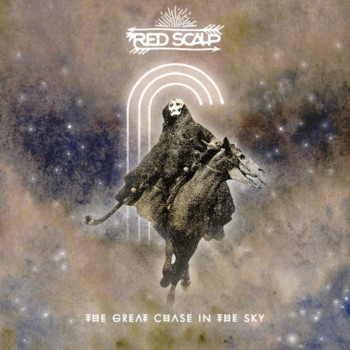 First Listen & Review  : Red Scalp – The Great Chase In The Sky