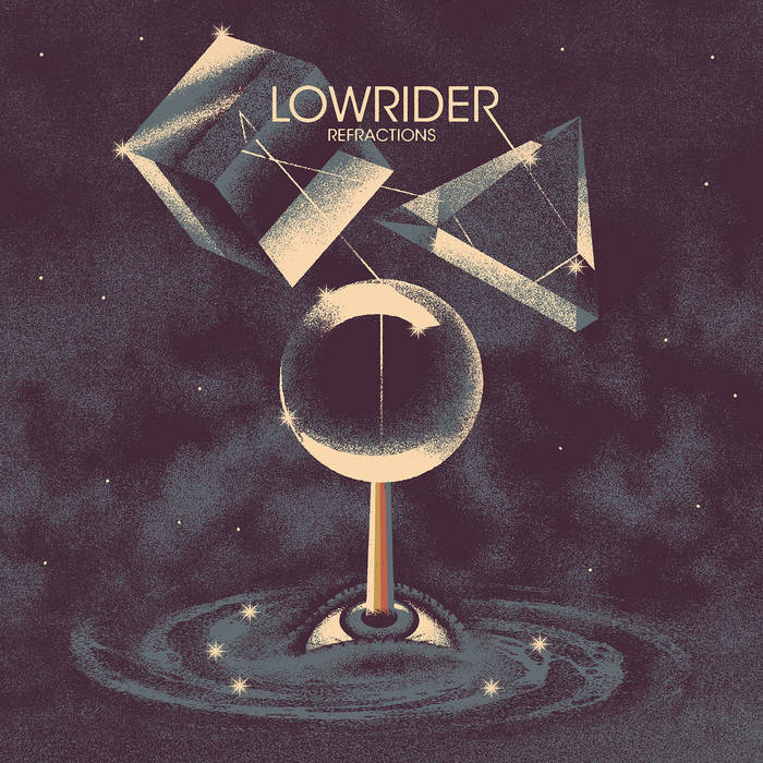 Lowrider – Refractions Review