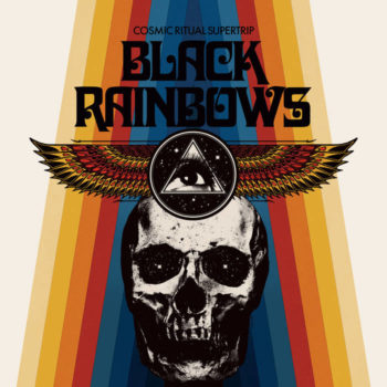 Black Rainbows – Cosmic Ritual Supertrip Review