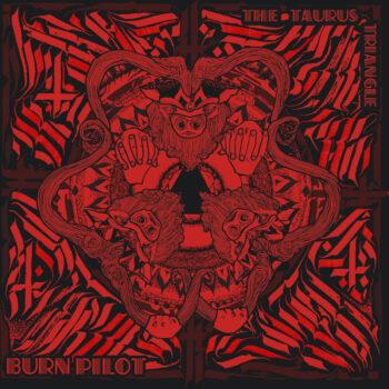 Burn Pilot – The Taurus Triangle B&W Splatter LP