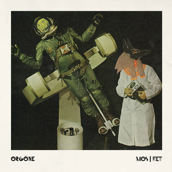 "Orgöne – ""MOS/FET"" Review & Interview"