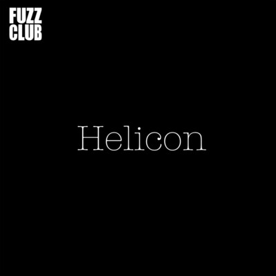 Helicon – Fuzz Club Session Review & Interview