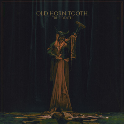 Old Horn Tooth – True Death Review