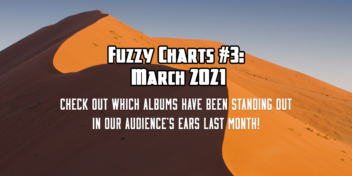 Fuzzy Charts: Best albums of March 2021