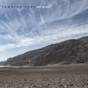 Yawning Sons – Sky Island Review